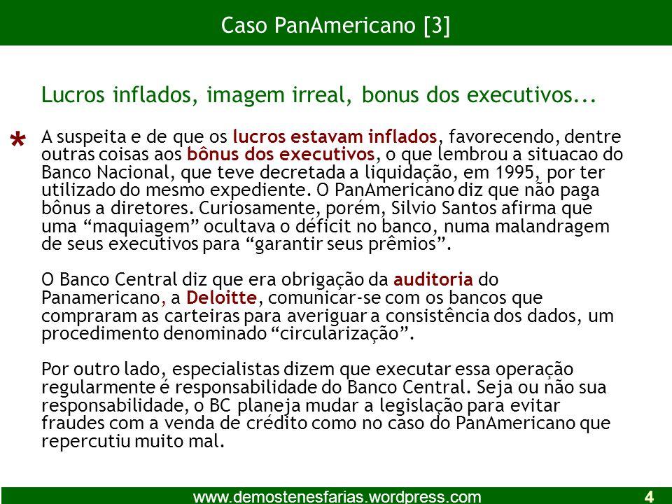 Caso PanAmericano [3] Lucros inflados, imagem irreal, bonus dos executivos...